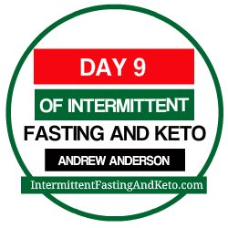 Day 9 Of Intermittent Fasting 1