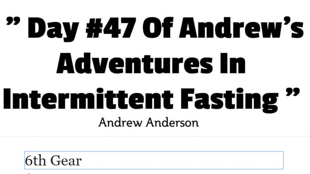 Day #47 Of Andrew's Adventures In Internet Fasting 1