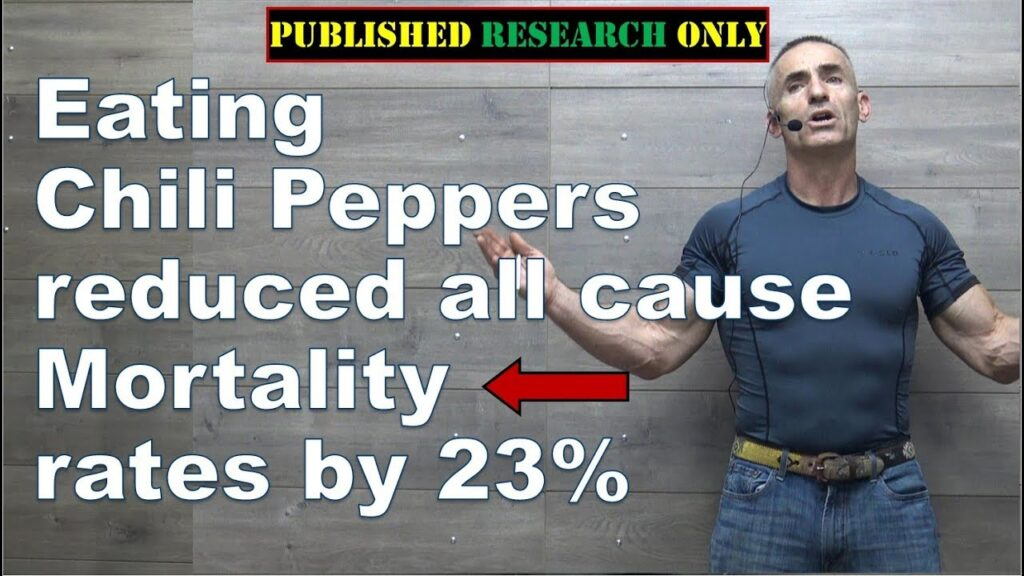 Eating Chili Peppers reduced all-cause Mortality rates by 23%