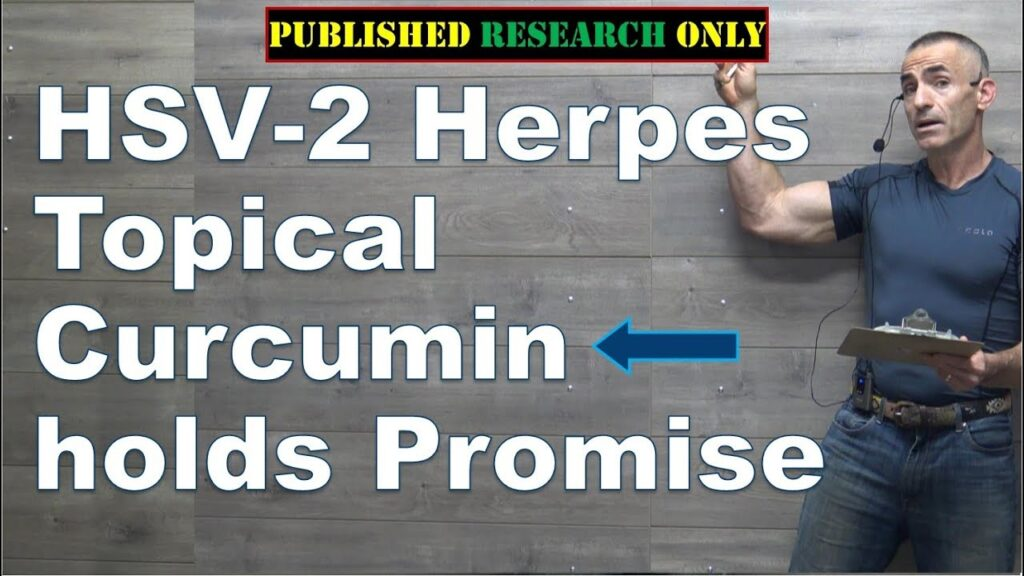 HSV-2 Herpes Topical Curcumin holds Promise