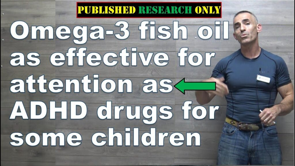 Omega-3 fish oil as effective for attention as ADHD drugs for some children