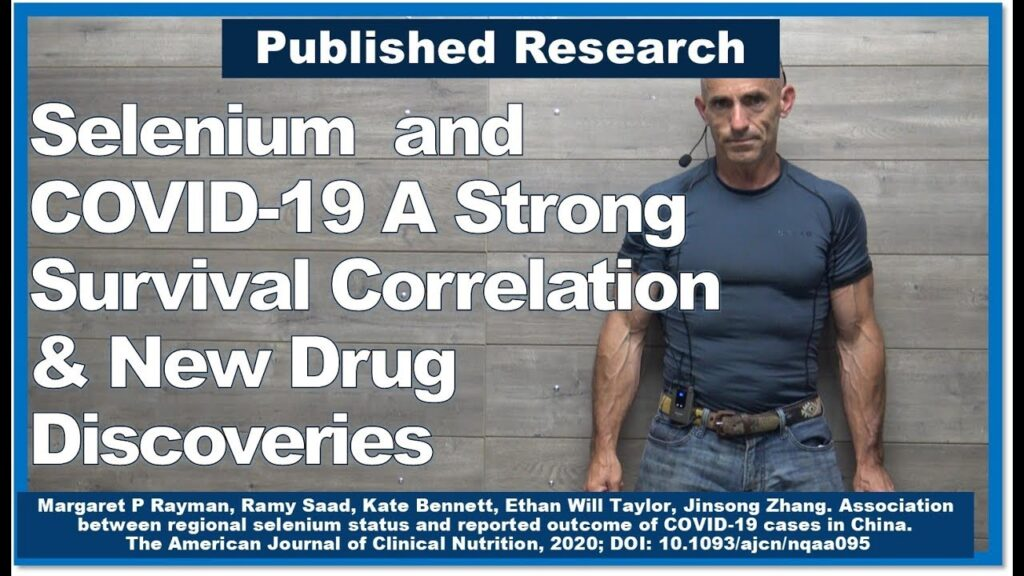 Selenium and COVID-19 A Strong Survival Correlation & New Drug Discoveries